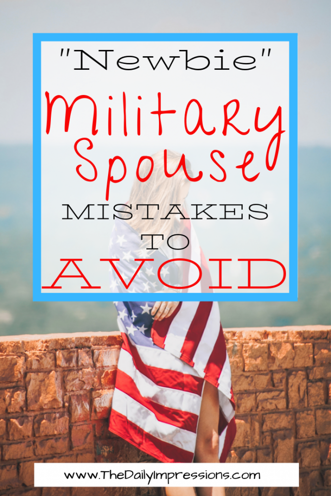 mistakes you will make as a new military spouse