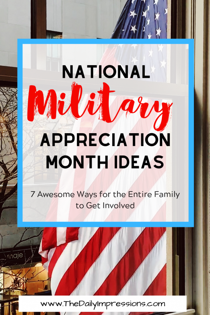 Military Appreciation Month Ideas
