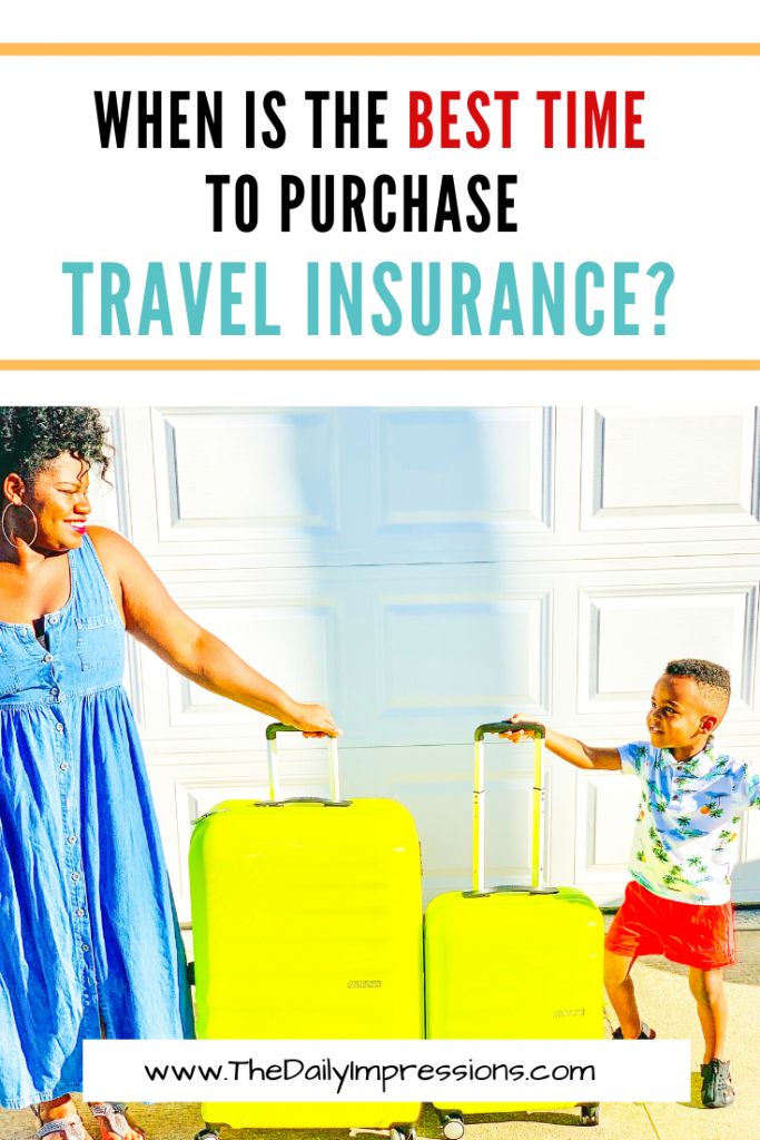 When is the best time to purchase travel insurance