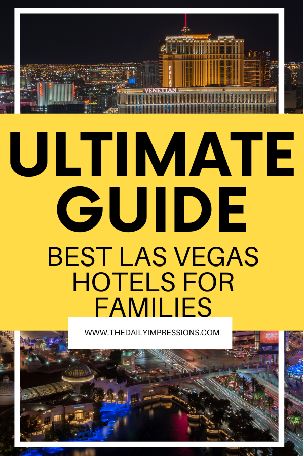 Best Las Vegas Hotels for Families